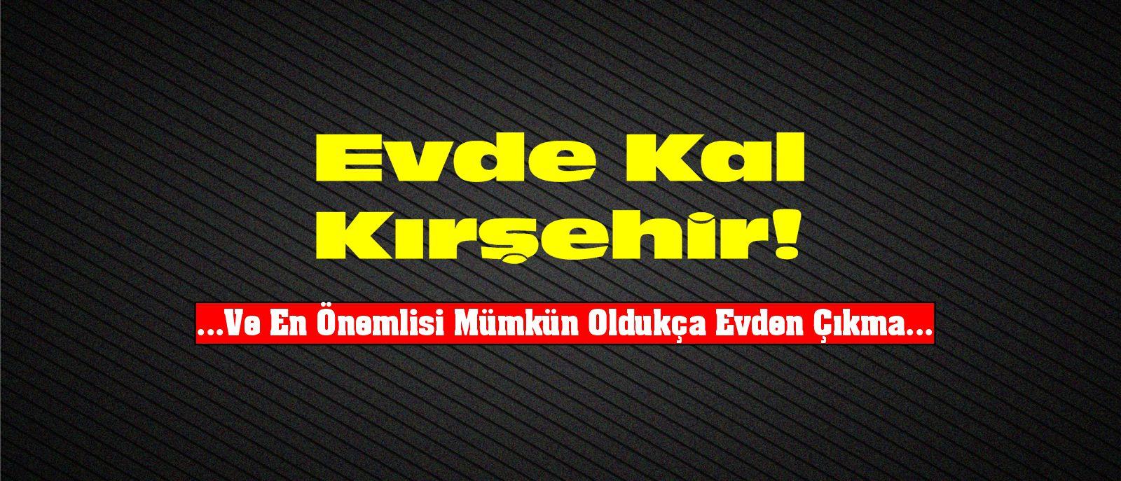 Evde Kal Kırşehir