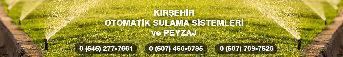 Kırşehir Otomatik Sulama ve Peyzaj