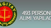 Yargıtay 493 Personel alacak