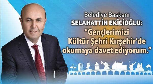 """""""Öğrencilerimizi Kültür Şehri Kırşehir'e Bekliyoruz"""""""