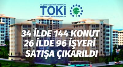 TOKİ'den 144 konut ve 96 işyeri satılacaktır