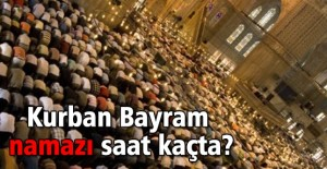 kurban_bayram_namazi_saat_kacta_h41202.jpg